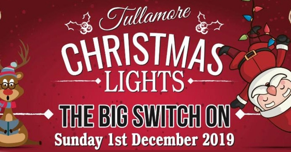 Tullamore Christmas Lights - The Big Switch On